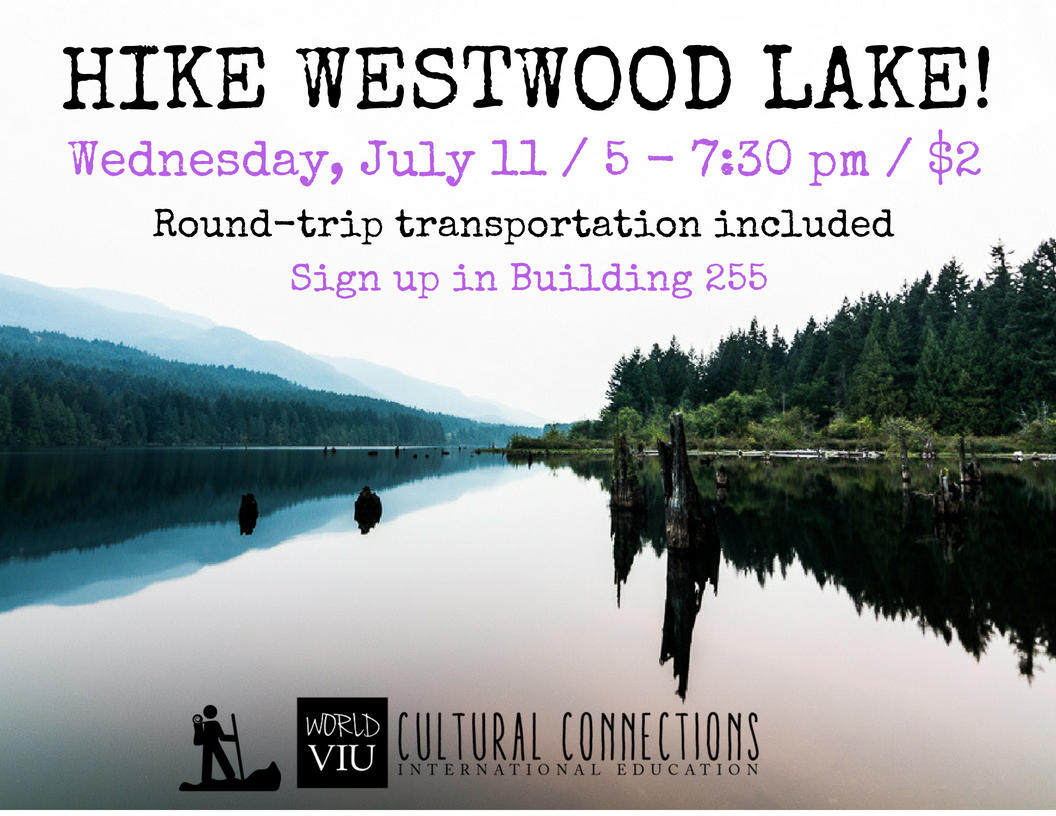 VIU Cultural Connections - Nanaimo's Top Local Hikes - Westwood Lake - July 11, 2018
