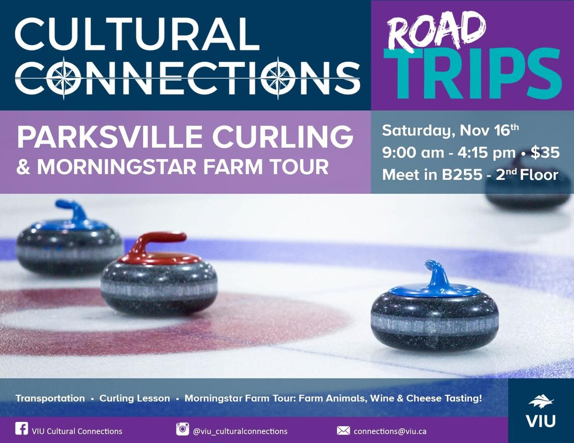 VIU - Cultural Connections - Road Trips - Parksville Curling & Morningstar Farms