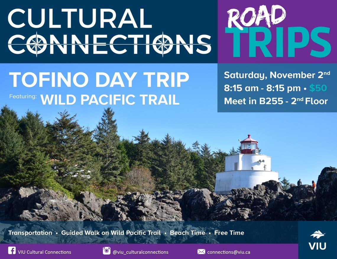 VIU - Cultural Connections - Road Trips - Tofino Day Trip & Wild Pacific Trail