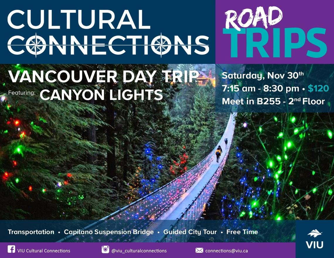 VIU - Cultural Connections - Road Trips - Vancouver Day Trip & Canyon Lights